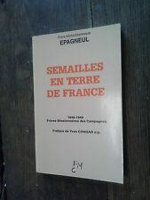 Semailles en terre de France / frère Michel-Dominique Epagneul