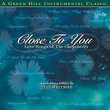 Close To You: Love Songs of The Carpenters by Stan Whitmire (CD, Oct-2009,