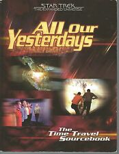 Star Trek The Expanded Universe RPG Role Playing Game All Our Yesterdays 2000