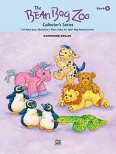 The Bean Bag Zoo Collector, Bk 2: 7 All-New Late Elementary Piano-ExLibrary