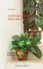 Anthologie Poetique de Maha Baeshen by Imane Zerguit (2015, Paperback)