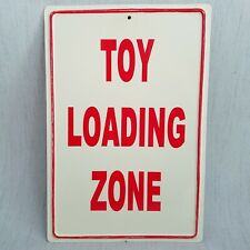Tin Metal Sign TOY LOADING ZONE Wall Plaque Home Decor