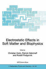 Electrostatic Effects in Soft Matter and Biophysics: Proceedings of the NATO Adv