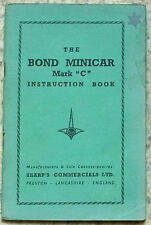 BOND MINICAR Mark C THREE WHEELER Car Instruction Book Apr 1954 #750