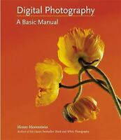 Digital Photography: A Basic Manual, Horenstein, Henry, Good Book