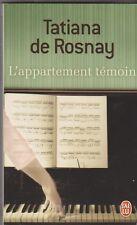 Tatiana de Rosnay - L'appartement témoin