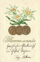 1902 VINTAGE FRENCH EMBOSSED GOLD COINS & EDELWEISS FLOWERS POSTCARD - Serrieres