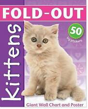 Fold-Out Kittens: Giant Wall-Chart and Poster + 50 Kitten Stickers (Fold-Out Pos