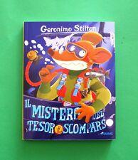 Geronimo Stilton - Il mistero del tesoro scomparso - Ed. Piemme 2017
