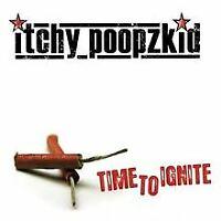 Time to Ignite von Itchy Poopzkid | CD | Zustand gut