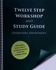 Twelve Step Workshop and Study Guide Overeaters Anonymous