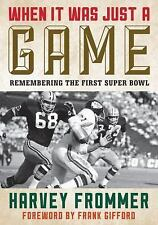 When It Was Just a Game: Remembering the First Super Bowl