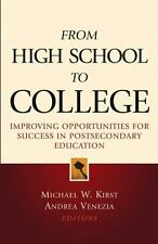 From High School to College: Improving Opportunities for Success in-ExLibrary
