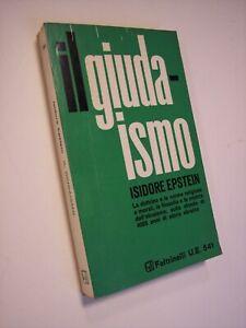EPSTEIN, Isidore: IL GIUDAISMO. STUDIO STORICO, Feltrinelli, 1967, ebrei