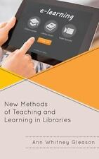 NEW METHODS OF TEACHING AND LEARNING IN LIBRARIES