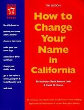 How to Change Your Name in California 7th ed