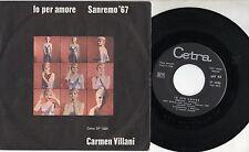 CARMEN VILLANI disco 45 giri STAMPA ITALIANA Io per amore SANREMO 1967