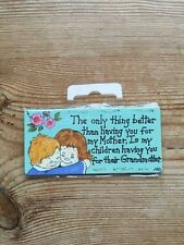 "New Fridge Magnet by Smiley Signs ""The Only Thing Better..."""