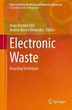 Topics in Mining, Metallurgy and Materials Engineering Ser.: Electronic Waste...
