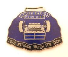 Vintage 82 Cedar Rapids Crushers 18th National Watch Fob*Blue Enamel*Silver*F282