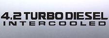 4.2 Turbo diesel Intercooled 500 x 65 mm patrol gu 4x4 Sticker Australian made