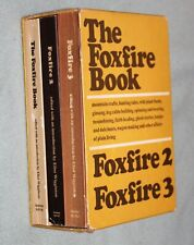 The Foxfire Book, Foxfire 2 and 3 in Slip Case  Very Good  1970s