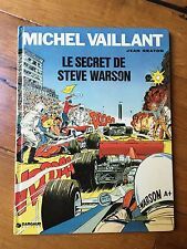 MICHEL VAILLANT-  JEAN GRATON - Le secret de Steve Warson -  DARGAUD - 1975