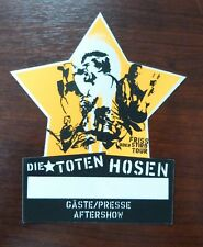 DTH Die Toten Hosen Friss oder Stirb Tour Gäste/Presse/Aftershow Pass unbenutzt