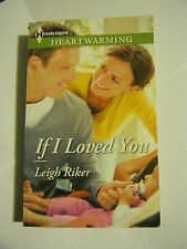 Leigh Riker - If I Loved You (2014 paperback) (003-1)
