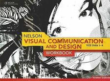 Visual Communication and Design Workbook VCE Units 1-4 by Kristen Guthrie...