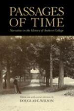Passages of Time, Narratives in the History of Amherst College by editor