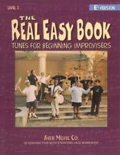 The Real Easy Book: Tunes for Beginning Improvisers Level 1 Eb Version