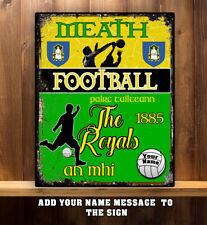 PERSONALISED MEATH GAA FOOTBALL GAELIC SPORT VINTAGE  Metal  Sign RS282