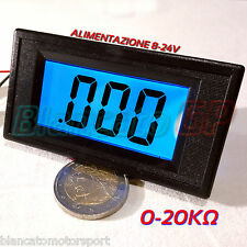 OHMMETRO DIGITALE DA PANNELLO LCD CON LED BLU 0-20KOhm DC Ohmetro ohmmeter panel