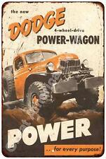 Dodge Power-Wagon 4 Wheel Drive Reproduction Metal Sign 8x12 8123372