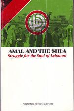 AMAL AND THE SHIA: STRUGGLE FOR THE SOUL OF LEBANON