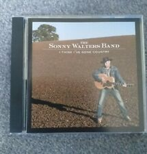 Sonny Walters Band - I think I've gone country great UK country Alabama 14 track
