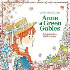 Color the Classics: Anne of Green Gables : A Coloring Book Visit to Prince...