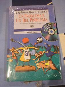 UN PROBLEMA E' UN BEL PROBLEMA  CON CD MUSICALE BORDIGLIONI