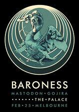 BARONESS - MASTODON - JOHN DYER BAIZLEY - GOJIRA - 2014 - MELBOURNE -TOUR POSTER