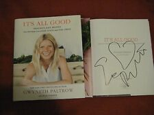 SIGNED I PERSON  GWYNETH PALTROW  It's All Good:Delicious, Easy Recipes HCDJ 1/1