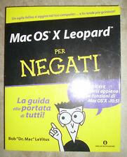 Bob LeVitus - Mac OS X Leopard per negati - Mondadori Oscar - ANNO:2010 (KA2)