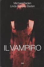 Libro - Michael und Linda Baden - Il vampiro - Copertina morbida    usato