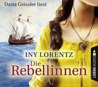DANA GEISSLER - INY LORENTZ: DIE REBELLINNEN  6 CD NEW