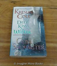 Deep Kiss of Winter by Kresley Cole & Gena Showalter ~ 2 Novellas ~ Paperback
