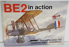 Squadron Signal book BE2 IN ACTION #123 WW I British aircraft photos information