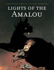Lights of the Amalou GN Christophe Gibelin Claire Wendling TPB New NM