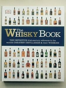The Whisky Book,Gavin D Smith and Dominic Roskrow