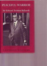 PEACEFUL WARRIOR Sir Edward Richards 1988 HC/DJ Bermuda Premier Desegregation