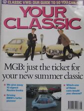Your Classic magazine 08/1990 featuring MGB, Ford, TVR, Hillman, Austin, BMW